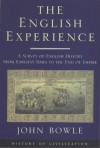 Phoenix: The English Experience: A Survey of English History From Earliest Times to the End of Empire - John Bowle