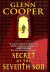 Secret of the Seventh Son (Will Piper) - Glenn Cooper