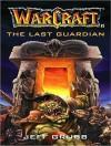 The Last Guardian - Jeff Grubb, Dick Hill