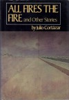 All Fires the Fire and Other Stories (hardback) - Julio Cortázar