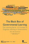 The Black Box of Governmental Learning: The Learning Spiral--A Concept to Organize Learning in Governments - Raoul Blindenbacher, Bidjan Nashat, World Bank Staff