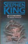 DE SCHNABBEL en andere verhalen - Stephen King