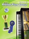 Premier Piano Course, Performance 2B [With CD] - Alfred Publishing Company Inc.