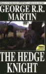 The Hedge Knight - George R.R. Martin