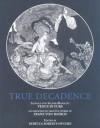 True Decadence: Venus In Furs - Leopold von Sacher-Masoch, Franz von Bayros
