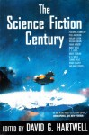 The Science Fiction Century - David G. Hartwell, Thomasz Mirkowicz, L.K. Conrad, Leland Fetzer