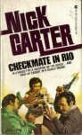 Checkmate in Rio - Nick Carter