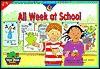 All Week At School (Sight Word Readers) - Rozanne Lanczak Williams