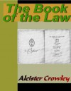 The Book of the Law - Aleister Crowley