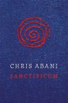 Sanctificum - Chris Abani