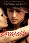 Breakable (Contours of the Heart #2) - Tammara Webber