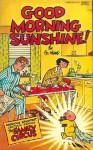 Good Morning Sunshine - Bil Keane