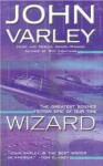 Wizard (Gaea, #2) - John Varley