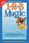 1-2-3 Magic: Effective Discipline for Children 212 - Thomas W. Phelan