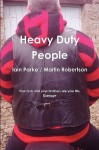 Heavy Duty People (Brethren Trilogy #1) - Iain Parke