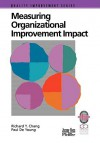 Measuring Organizational Improvement Impact - Richard Y. Chang