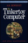 The Tinkertoy Computer and Other Machinations - A.K. Dewdney