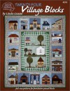 24 Village Quilt Blocks - Linda Causee