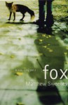 Fox - Matthew Sweeney