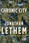 Chronic City - Jonathan Lethem