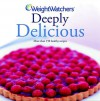 Weight Watchers Deeply Delicious #2 - Cathi Hanauer