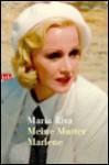 Meine Mutter Marlene. - Maria Riva, Wolfram Ströle