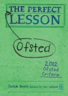 The Perfect Ofsted Lesson (Independent Thinking Series) - Jackie Beere, Ian Gilbert