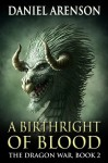 A Birthright of Blood - Daniel Arenson