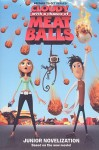 Cloudy with a Chance of Meatballs Junior Novelization - Stacia Deutsch, Stacia Deutsch