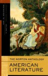 The Norton Anthology of American Literature (Seventh Edition) (Vol. A) - Nina Baym, Wayne Franklin, Jerome Klinkowitz, Arnold Krupat