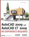 AutoCAD 2009 and AutoCAD LT 2009: No Experience Required - Jon McFarland
