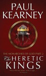The Heretic Kings - Paul Kearney