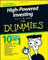 High-Powered Investing All-In-One For Dummies - Amine Bouchentouf, Brian Dolan, Joe Duarte, Mark Galant, Ann C. Logue, Paul Mladjenovic, Kerry Pechter, Barbara Rockefeller, Peter J. Sander, Russell Wild