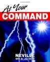 At Your Command - Neville Goddard, Joe Vitale