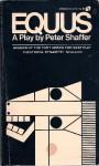 Equus: A Play - Peter Shaffer
