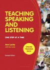 Teaching Speaking and Listening: One Step at a Time, Revised Edition - Ann Locke