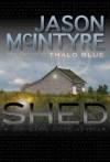 Shed - Jason McIntyre