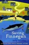 Saving Finnegan - Sally Grindley, David Dean