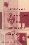 Revisionary Interventions into the Americanist Canon (New Americanists) - Donald E. Pease, Michael Warner, John McWilliams, Wai Chee Dimock