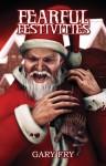 Fearful Festivities - Gary Fry