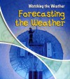 Forecasting the Weather - Elizabeth Miles