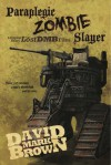 Paraplegic Zombie Slayer - David Mark Brown