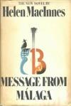 Message from Malaga - Helen MacInnes
