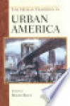 The Human Tradition in Urban America - Roger Biles
