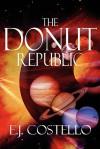 The Donut Republic - E.J. Costello