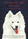 Why Dogs Don't Talk Like People: Tales from Around the World - Gerald Hausman, Loretta Hausman, Barry Moser