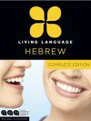 Living Language Hebrew, Complete Edition - Living Language