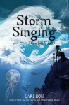 Storm Singing and other Tangled Tasks (Kelpies) - Lari Don