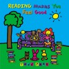 Reading Makes You Feel Good - Todd Parr
