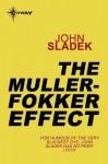The Muller-Fokker Effect - John Sladek